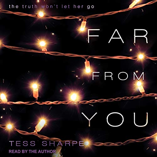 Far From You Audiobook By Tess Sharpe cover art