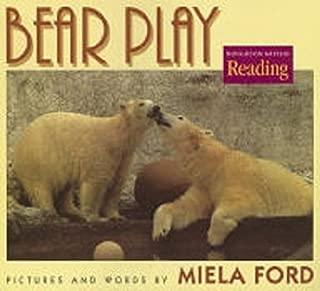 The Nation's Choice: Theme Paperbacks Theme 1 Grade 1 Bear Play (Houghton Mifflin Reading: The Nation's Choice)