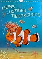Meine lustigen Tierfeunde (Wandkalender 2022 DIN A4 hoch): Witzige und fantasievolle Geschichten mit Tieren zum Liebhaben (Monatskalender, 14 Seiten )