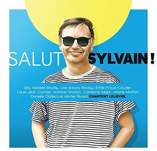 Salut Sylvain [Import USA]