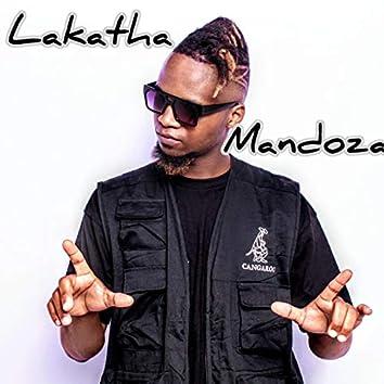 Lakatha Mandoza Freestyle
