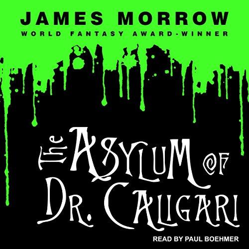 The Asylum of Dr. Caligari audiobook cover art