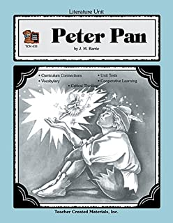 A Guide for Using Peter Pan in the Classroom TCM 433