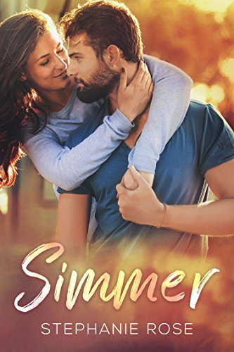 Simmer: A Single Parent Slow-Burn Standalone Romance (Never Too Late Book 2)
