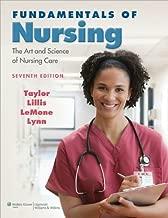 Fundamentals of Nursing (text only) 7th (Seventh) edition by C. R. Taylor PhD MSN RN,C. Lillis,P. LeMone,P. Lynn