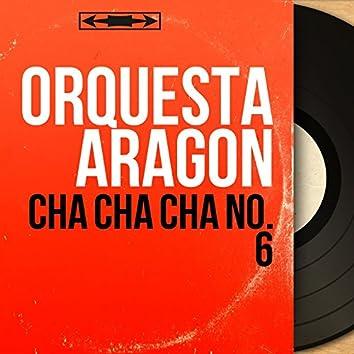 Cha Cha Cha No. 6 (Mono Version)