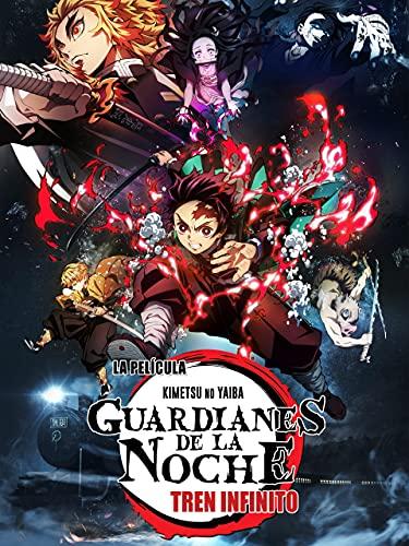 Guardianes de la noche -Kimetsu no Yaiba- La Película: Tren Infinito