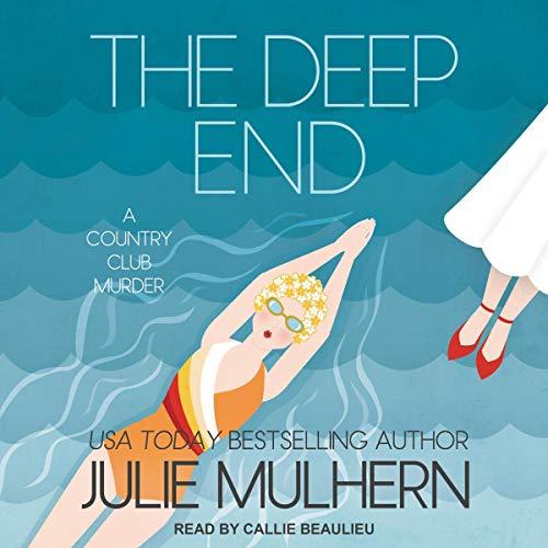 The Deep End Audiobook By Julie Mulhern cover art