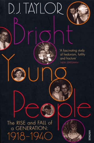 Bright Young People: The Rise and Fall of a Generation 1918-1940 (English Edition)