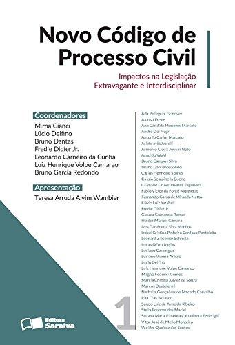 Novo Código de Processo Civil: impactos na legislação extravagante e interdisciplinar ? Volume 1