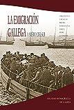 La emigración gallega a América del Sur