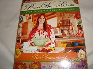 The Pioneer Woman Cooks: Favorite Recipes From the Ranch
