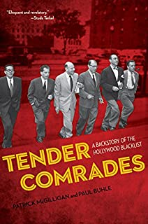 Tender Comrades: A Backstory of the Hollywood Blacklist