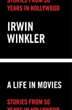 Life in Movies: Stories from 50 years in Hollywood