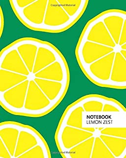Notebook Lemon Zest: (Green Edition) Fun notebook 192 ruled/lined pages (8x10 inches / 20.3x25.4 cm / Large Jotter)