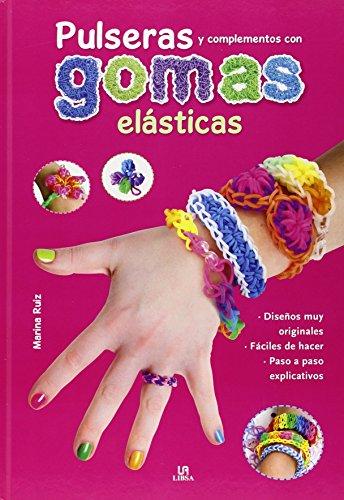 Pulseras Y Complementos Con Gomas Elásticas (Mi Primer Blog de Manualidades)