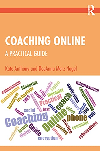 Coaching Online: A Practical Guide (English Edition)