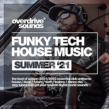 Funky Tech House Music (Summer '21)