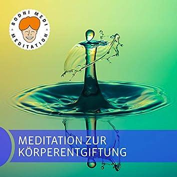 Meditation zur Körperentgiftung