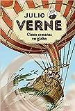 Julio Verne 5. Cinco semanas en globo. (INOLVIDABLES)