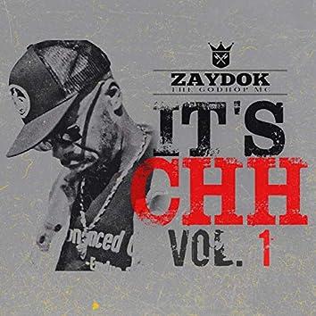 It's CHH, Vol. 1
