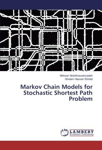 Markov Chain Models for Stochastic Shortest Path Problem