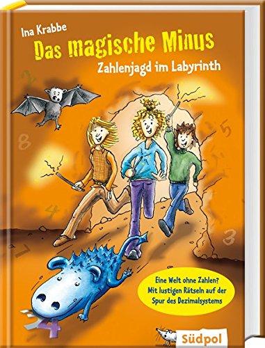 Das magische Minus – Zahlenjagd im Labyrinth (Magischer Mathe-Spaß)