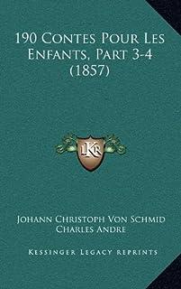 190 Contes Pour Les Enfants, Part 3-4 (1857)