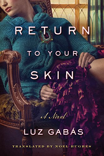 Return to Your Skin (English Edition) eBook: Gabás, Luz, Hughes ...