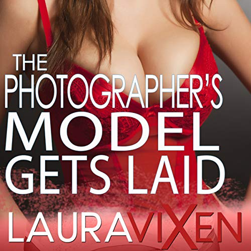 The Photographer's Model Gets Laid audiobook cover art