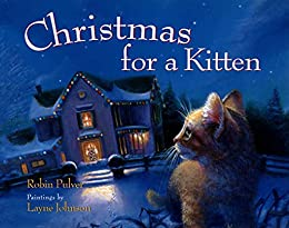 Christmas for a Kitten by [Robin Pulver, Layne Johnson]