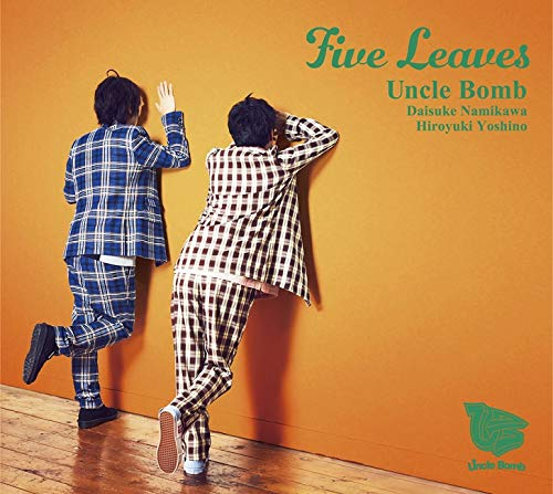 Five Leaves [豪華盤]/Uncle Bomb