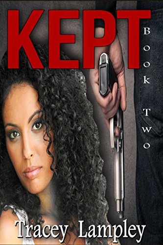 Book: Kept - Book Two by Tracey Lampley