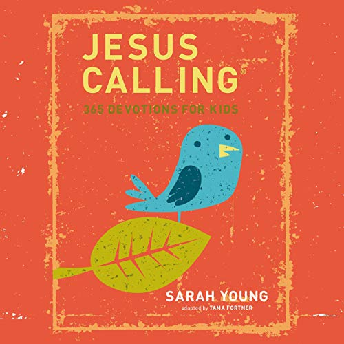 Jesus Calling: 365 Devotions for Kids audiobook cover art