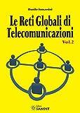 Le reti globali di telecomunicazioni: 2