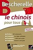 Bescherelle Le chinois pour tous - Écriture, Grammaire, Vocabulaire...
