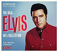 Real-The 60s Collection by ELVIS PRESLEY (2014-07-29)