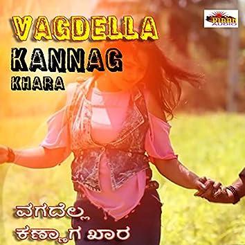 Vagdella Kannag Khara