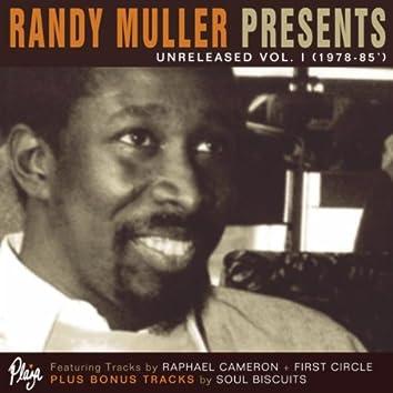 Randy Muller Presents: Unreleased. Vol. I 1978-1985