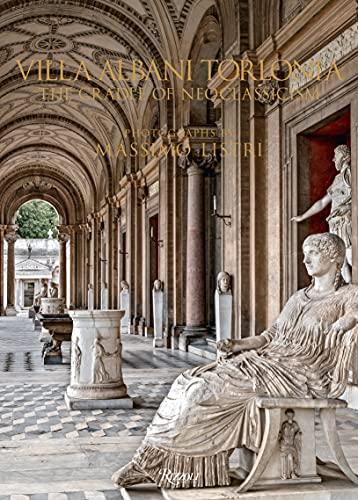 Villa Albani Torlonia: The Cradle of Neoclassicism