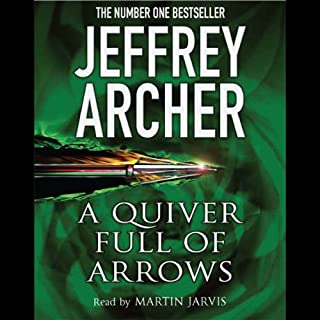 A Quiver Full of Arrows                   By:                                                                                                                                 Jeffrey Archer                               Narrated by:                                                                                                                                 Martin Jarvis                      Length: 5 hrs and 40 mins     1 rating     Overall 2.0