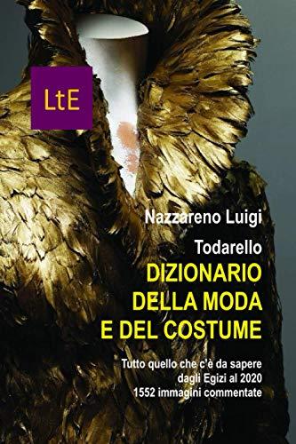 DIZIONARIO DELLA MODA E DEL COSTUME: Dizionario della moda e del costume