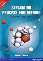 Separation Processs Engineering: Include: Includes Mass Transfer Analysis