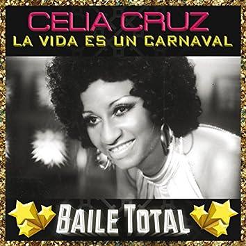 La Vida Es Un Carnaval (Baile Total)