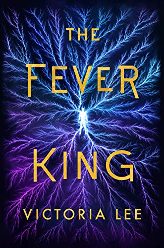 Amazon.com: The Fever King (Feverwake Book 1) eBook: Lee, Victoria ...
