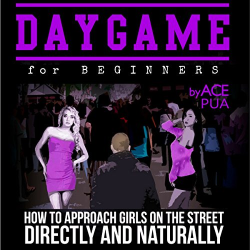 Daygame for Beginners audiobook cover art