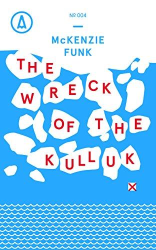The Wreck of the Kulluk (Kindle Single) (English Edition)