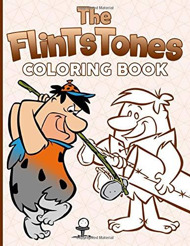 The Flintstones Coloring Book: Premium Unofficial The Flintstones 2 Coloring Books For Adults, Teenagers