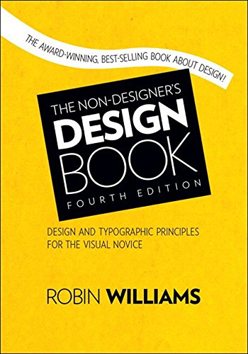 The Non-Designer's Design Book (Non Designer's Design Book) (English Edition)