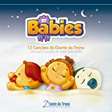 D.T Babies (12 Canções em Suaves Versões de Ninar Para Bebês)